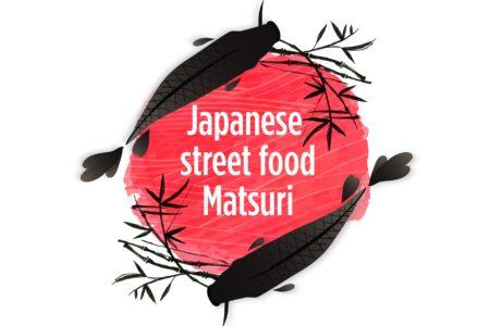 JAPANESE STREET FOOD MATSURI_ sabato 20 luglio 2019